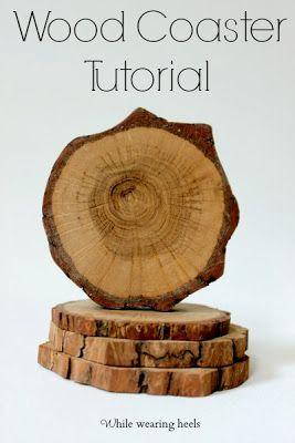 While Wearing Heels: Wood Coaster Tutorial
