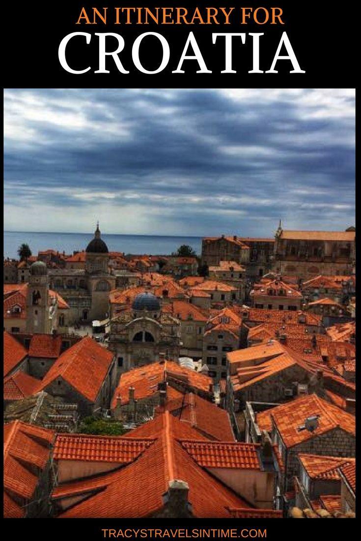 Croatia Itinerary From Dubrovnik To Zagreb Tracy S Travels In Time Croatia Itinerary Croatia Travel Croatia