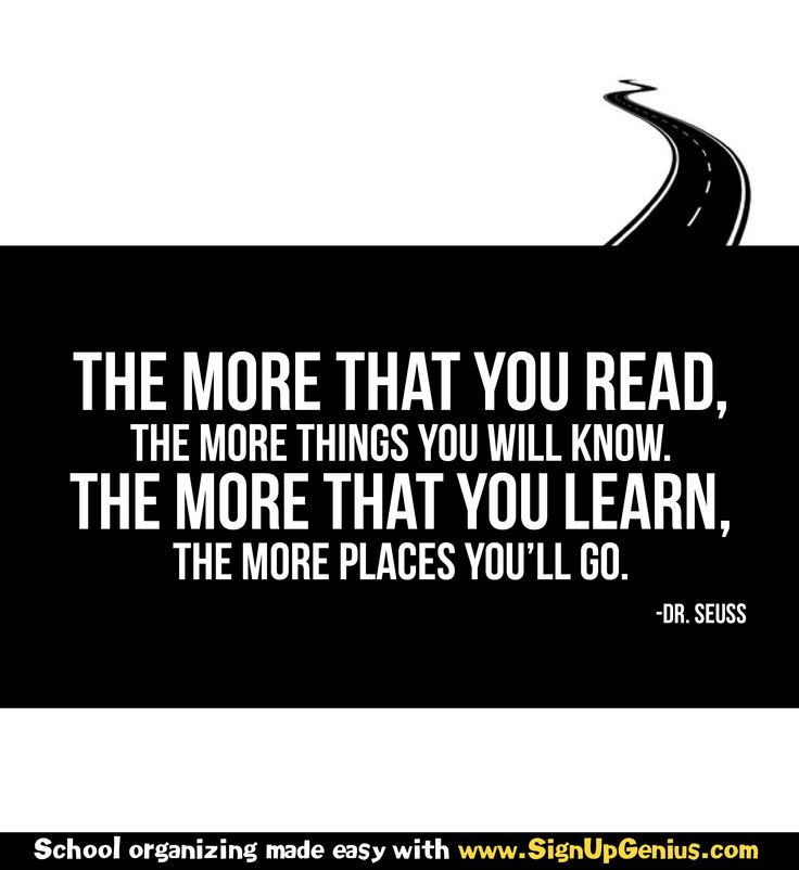 Dr. Seuss quote: The more that you read, the more things ...