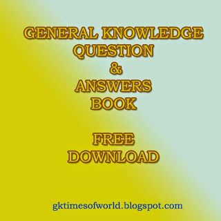 WORLD GK TIMES: General Knowledge Question And Answer-27-08-2014
