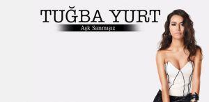 Tuğba Yurt'un yeni single çıktı.