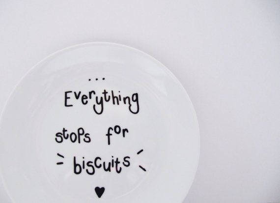 Everything Stops For Biscuits Funny Humorous by LilyLovesShopping