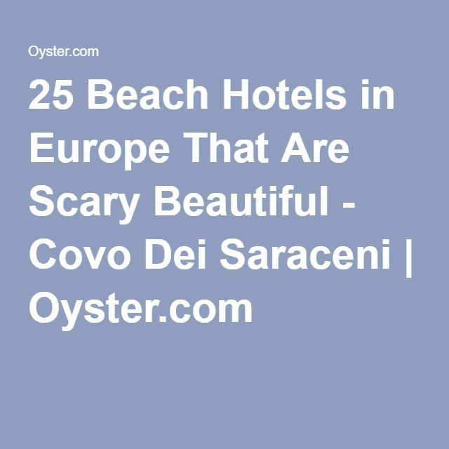 25 Beach Hotels in Europe That Are Scary Beautiful - Covo Dei Saraceni | Oyster.com