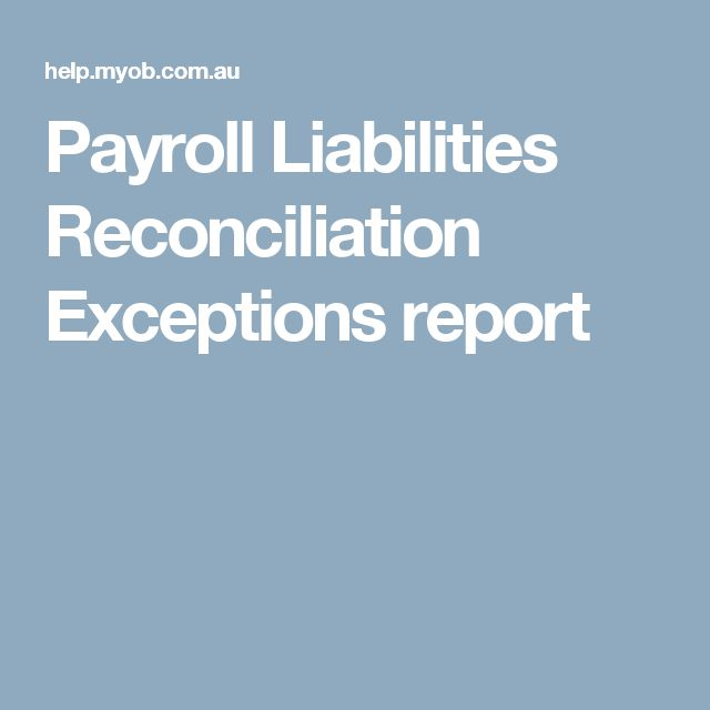 Payroll Liabilities Reconciliation Exceptions report