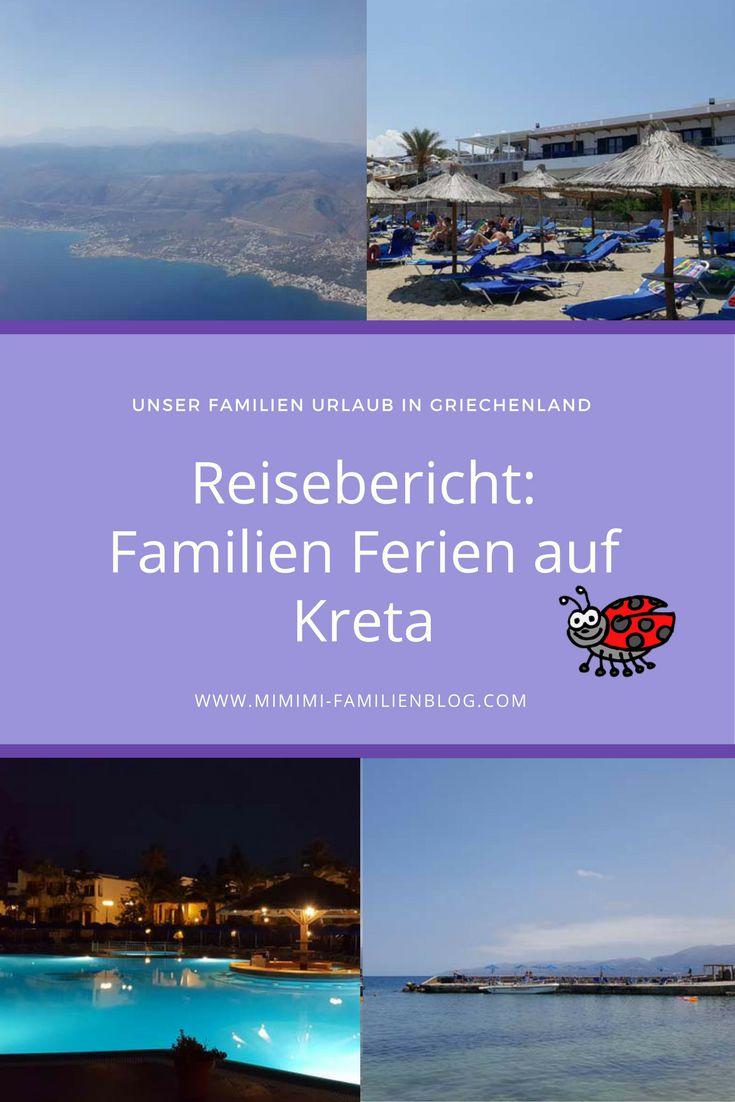 Hier kommt unser Reise Bericht: Unsere Sommer Ferien 2017 auf Kreta, Griechenland. Inkl. Hotel Empfehlung für die ganze Familie. Reisen mit Kinder. Europa. Badeferien
