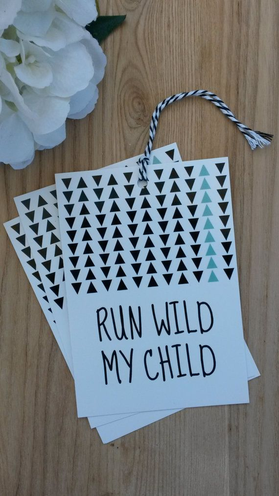 Jumbo GIFT TAG  Run Wild My Child 3 pack  by LuLaPaperGoods  *Because wrapping with gift tags is just cooler ;)