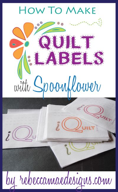 Tutorial ~ How to make quilt labels with Spoonflower