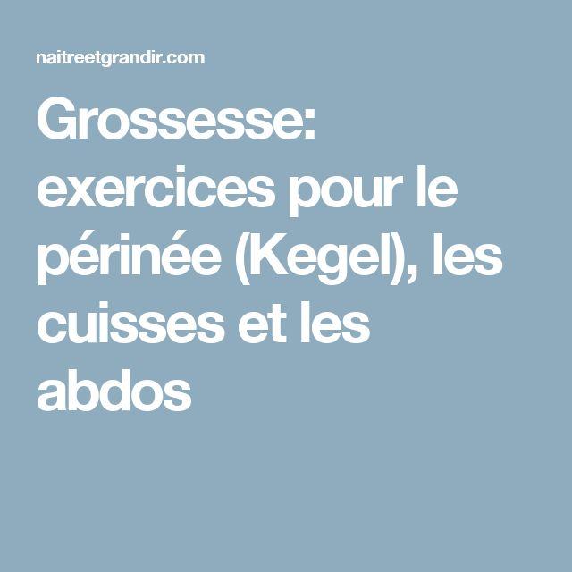 Grossesse: exercices pour le périnée (Kegel), les cuisses et les abdos