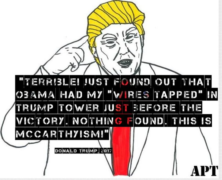 """Hand drawn caricature of Donald Trump and quote. Donald Trump quote """"Terrible just found out that Obama had my """"wires tapped"""" in Trump Tower just before the victory, Nothing Found. This is McCarthyism"""" about Barack Obama wire tapping him during the 2016 US presidential campaign. #donaldtrump #POTUS #wiretapp #trumptower #2016 #president #election #wiretapping #awakeposttruth"""