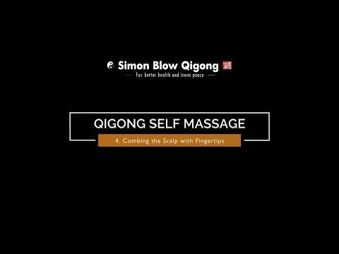 4 Combing the Scalp with Fingertips Qigong Self Massage