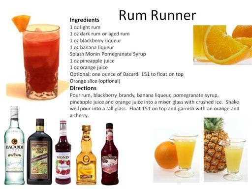 Rum Runner: light rum, dark rum, blackberry liqueur, banana liqueur, pomegranate syrup, pineapple juice, orange juice, Bacardi 151, and orange slice.