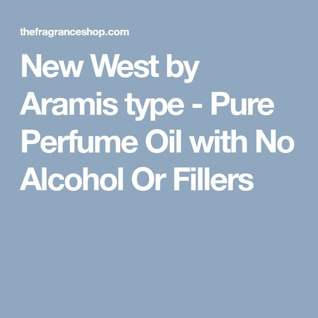 New West by Aramis type - Pure Perfume Oil with No Alcohol Or Fillers