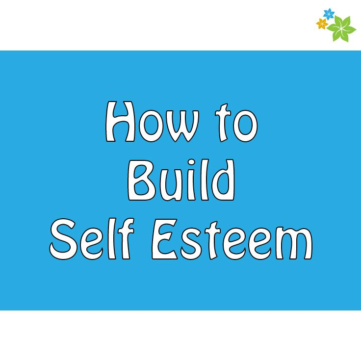 How To Build Self Esteem For Dating