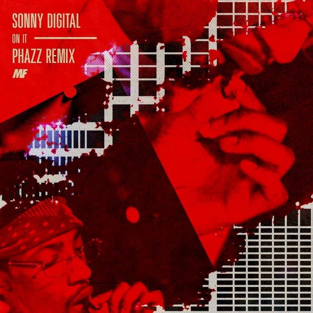 On It (Phazz Remix), a song by Sonny Digital on Spotify