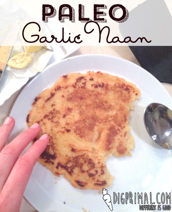 Super easy Paleo Garlic Naan recipe. And so delicious! | digprimal.com