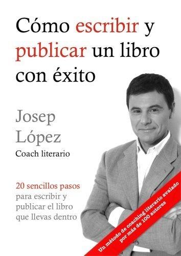 Cómo escribir y publicar un libro con éxito (Spanish Edition) by Josep López, http://www.amazon.com/gp/product/B00ARIN444/ref=cm_sw_r_pi_alp_ETH1qb11XES5B