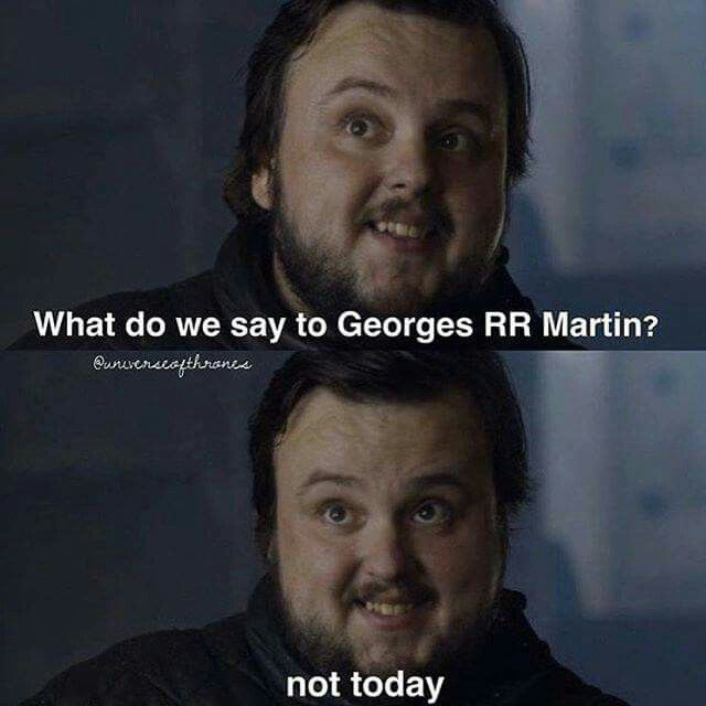 Georges RR Martin = God of death - Best of Game of Thrones