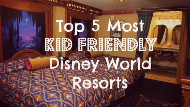 Traveling with children? Check out these top 5 kid friendly resorts at Walt Disney World! Second Star Wishes by Andrea: Five Best Walt Disney World Resorts for Kids