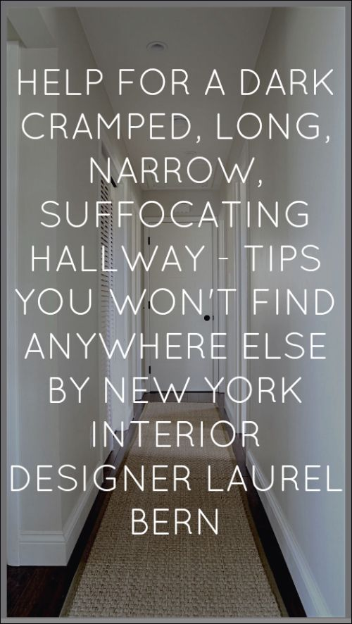 Help For A Long Boring Hallway {and what not to do} - laurel home | tons of tips and ideas--that I can pretty much guarantee you won't have heard anywhere else.