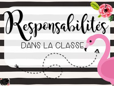 Responsabilités - version à modifier -  Collection Flamants - http://laclassedekarine.blogspot.ca/