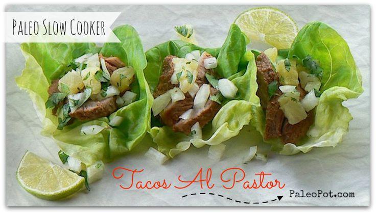 Slow Cooker Paleo Tacos Al Pastor (pineapple chile pork)
