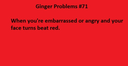 I know I'm not a full ginger anymore but this is definitely still me.