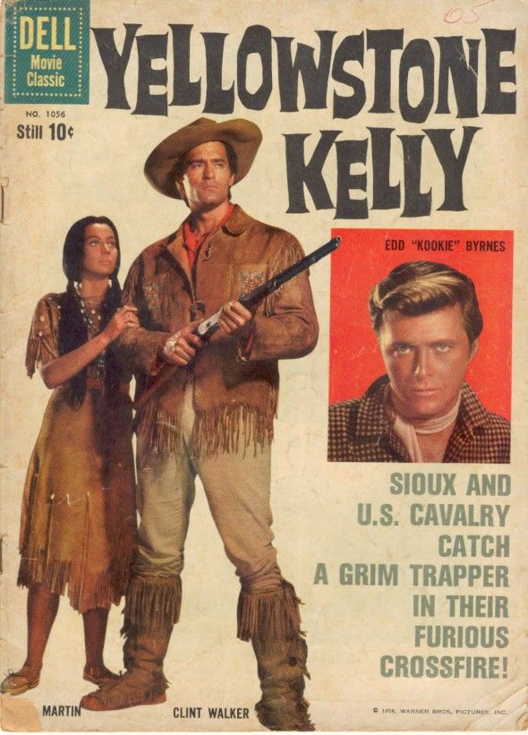 THE ADVENTURES OF YELLOWSTONE KELLY