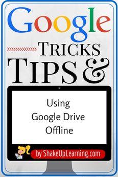 Guide to Using Google Drive Offline | Shake Up Learning | www.shakeuplearning.com| #gafe #edtech #googleEdu #googledrive