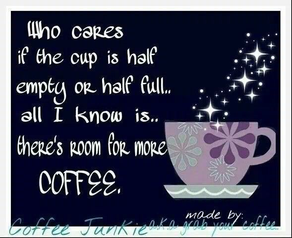 Cup Half Full Quotes: 266 Best All Things Coffee Images On Pinterest