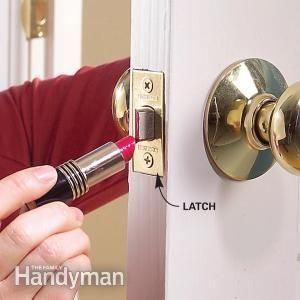 "Use the ""lipstick test"" to help solve door latch problems fast!"