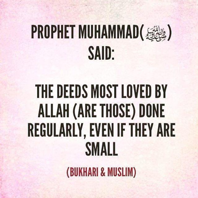 Consistency is key!   #Faith #GoodDeeds #Allah