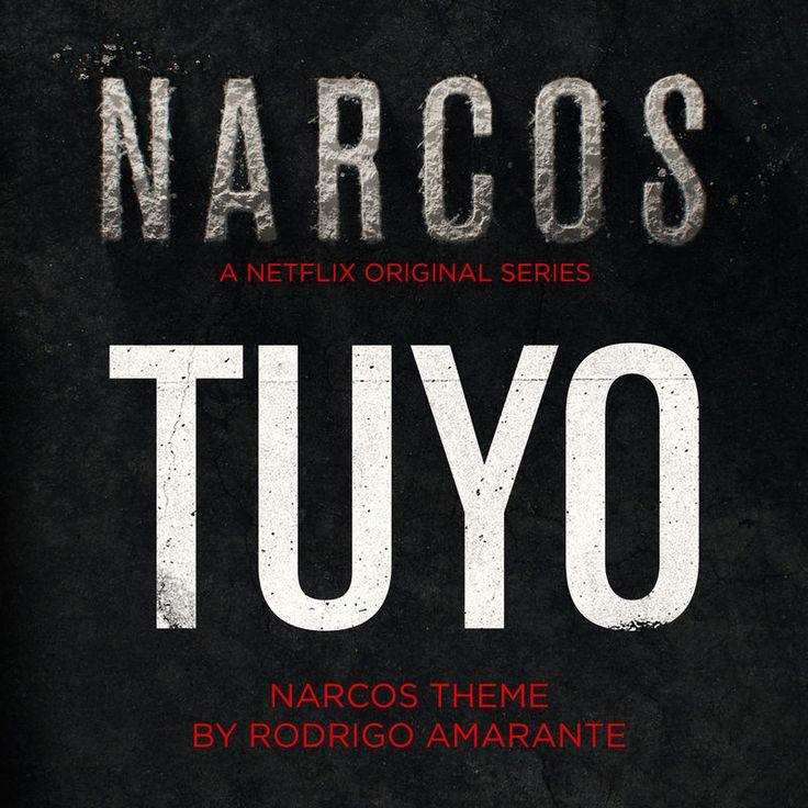Tuyo - Narcos Theme (A Netflix Original Series Soundtrack) by Rodrigo Amarante - Tuyo - Narcos Theme (A Netflix Original Series Soundtrack)