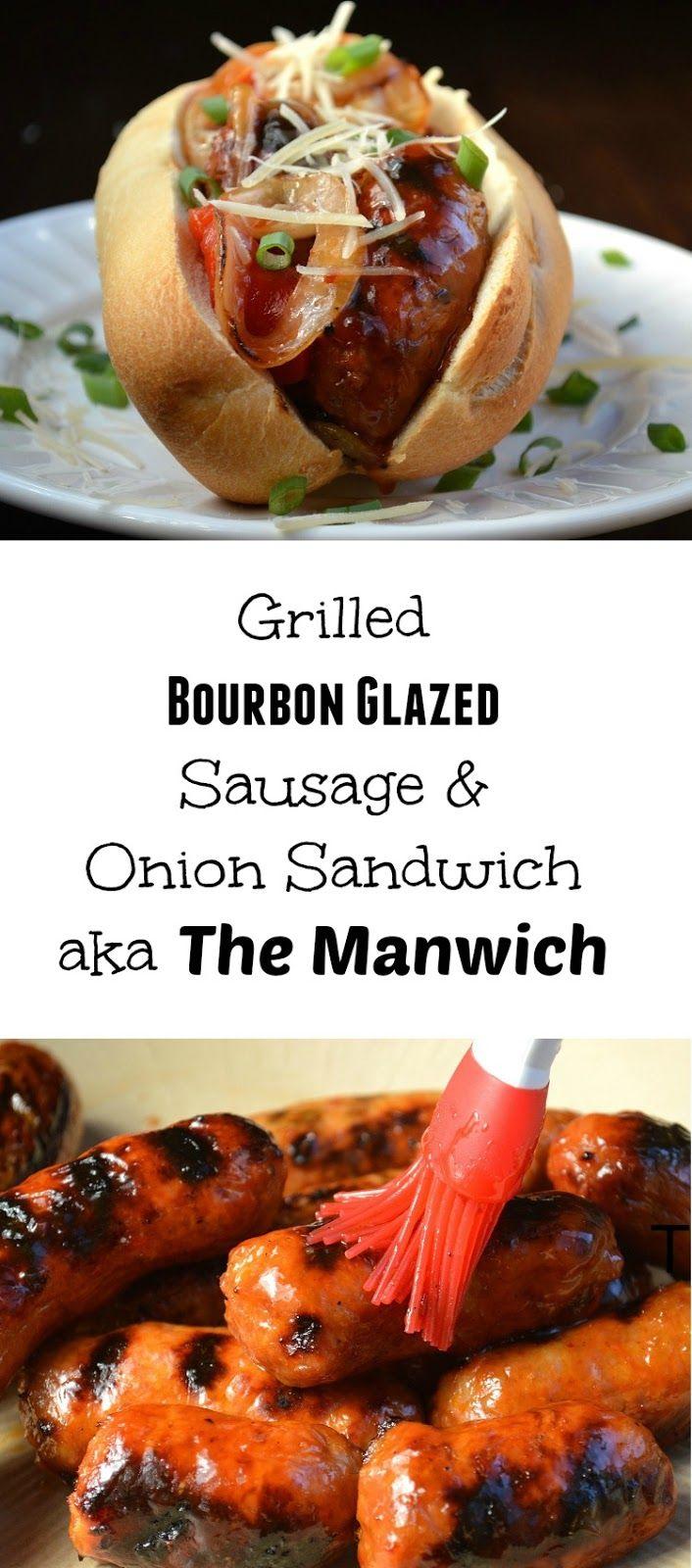 Grilled Bourbon Glazed Sausage & Onion Manwich