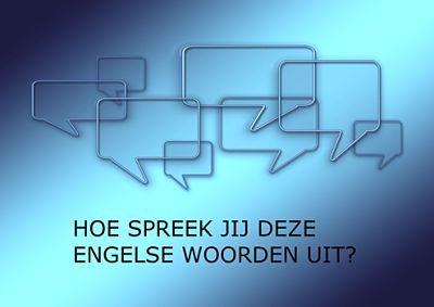 14 meest gemaakte uitspraakfouten van Nederlanders in het Engels. Blog van SR training zakelijk Engels. Bergen op Zoom