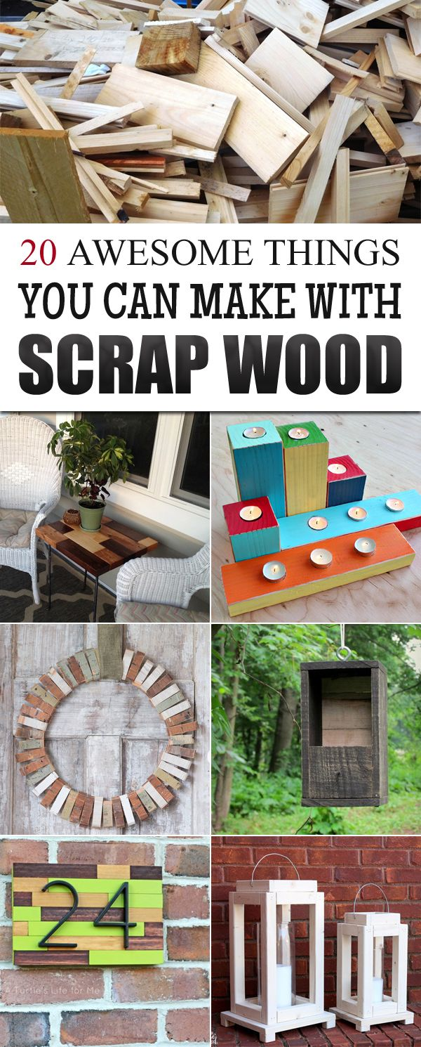 '20 Awesome Things You Can Make With Scrap Wood...!' (via For DIYers)