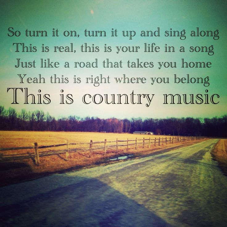 Country Song Picture Quotes Daily Inspiration Quotes