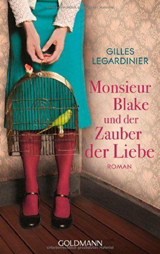 Monsieur Blake und der Zauber der Liebe: Roman, http://www.amazon.de/dp/3442480760/ref=cm_sw_r_pi_awdl_FUo7tb1XNZA41