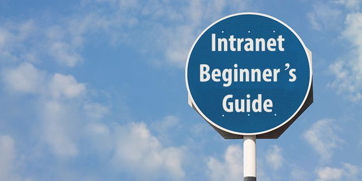 How To Create An Intranet: A Beginner's Guide…