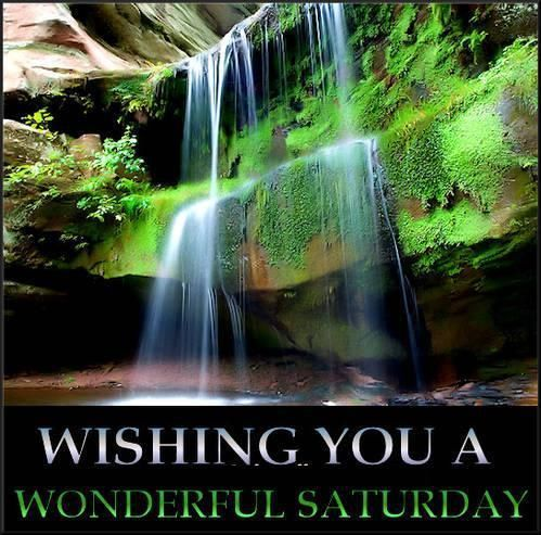 Wishing You A Wonderful Saturday saturday saturday quotes saturday images