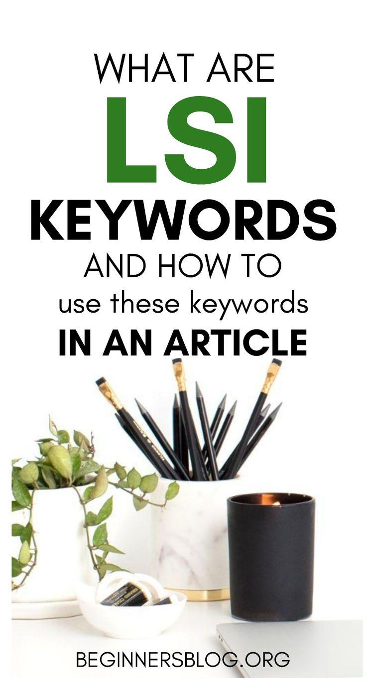 Was sind LSI-Schlüsselwörter und wie werden diese Schlüsselwörter in einem Artikel verwendet?