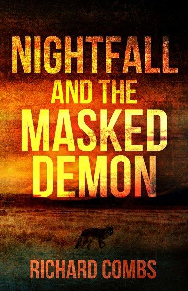 Nightfall and the Masked Demon
