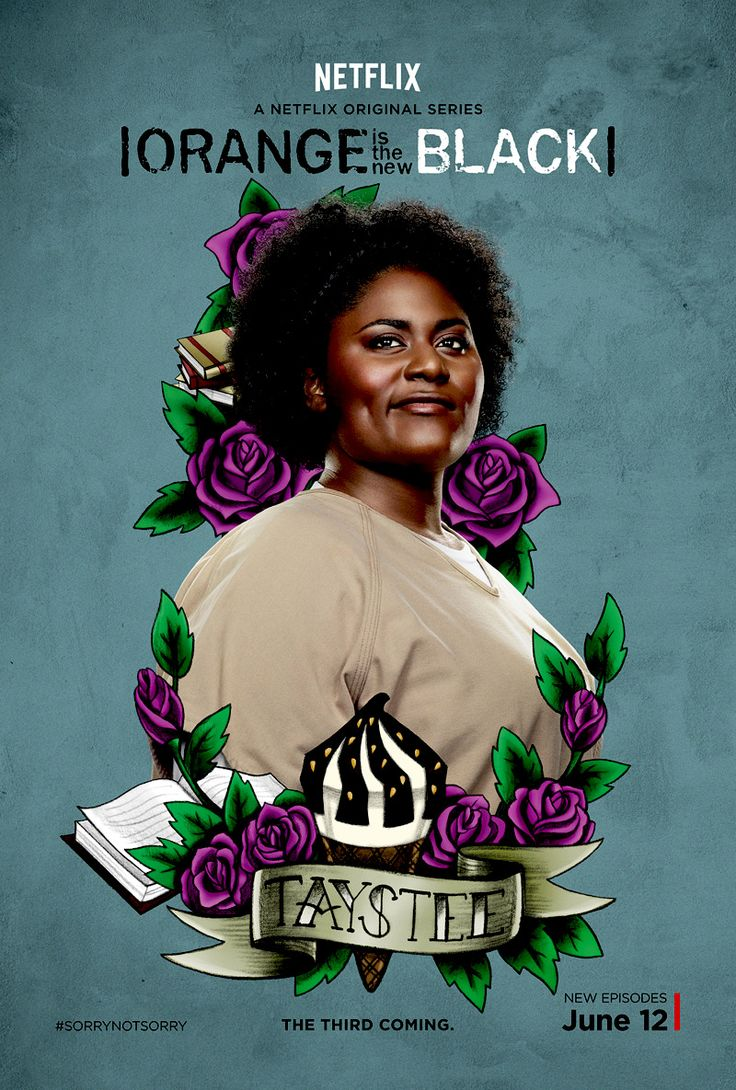 Taystee is my favorite character from Orange Is The New Black!