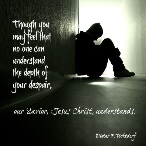 He Understands | Creative LDS Quotes  I love this quote! Hanging it on my wall(: