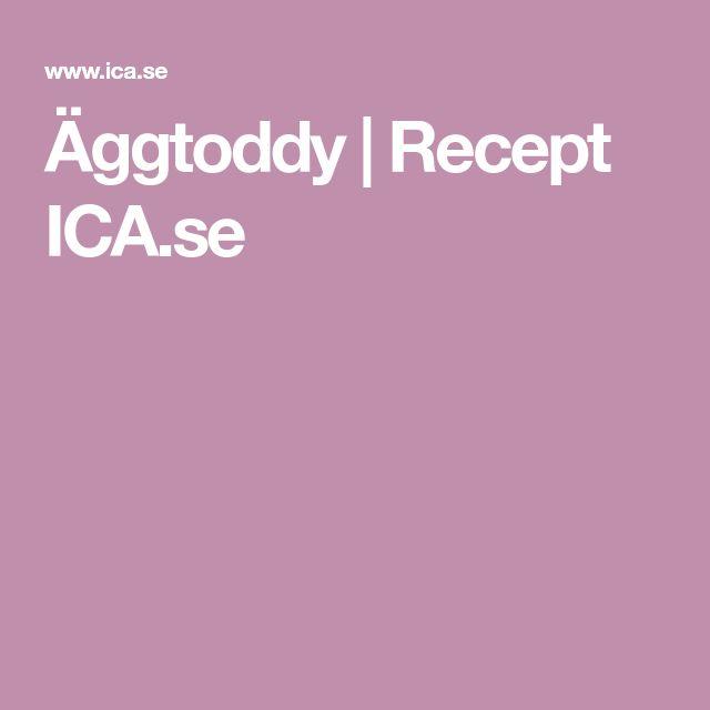 Äggtoddy | Recept ICA.se