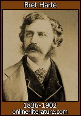 The Literature Network - online literature  Bret Harte     Authors: 266  Books: 3,236  Poems & Short Stories: 4,271  Forum Members: 70,634   Forum Posts: 1,033,546 And over 2 million unique readers monthly!