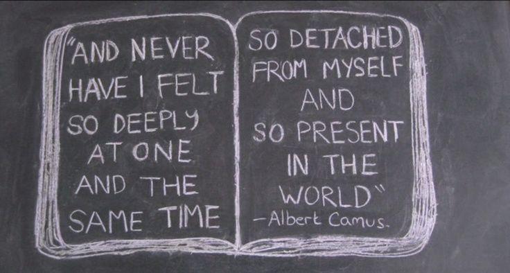 """albert camus quotes   albert camus quote from """"Detachment""""   Albert Camus"""