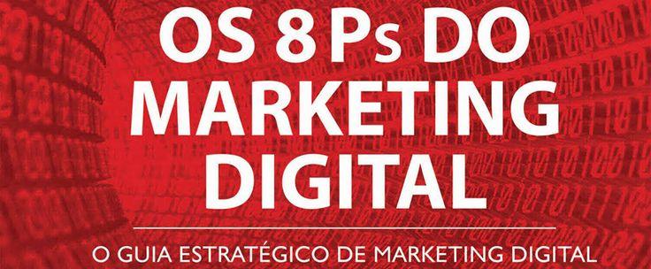 http://www.estrategiadigital.pt/8ps-do-marketing/ - Em 2013 eu era um aprendiz em marketing digital e procurava com insistência aprender a ter sucesso na Internet. Depois de muito pesquisar, encontrei por mero acaso o livro Os 8Ps do Marketing Digital e comprei a obra do Conrado Adolpho.