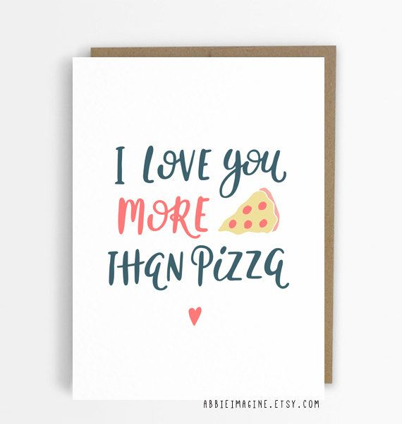 I Love You More Than Pizza Anniversary Card Funny