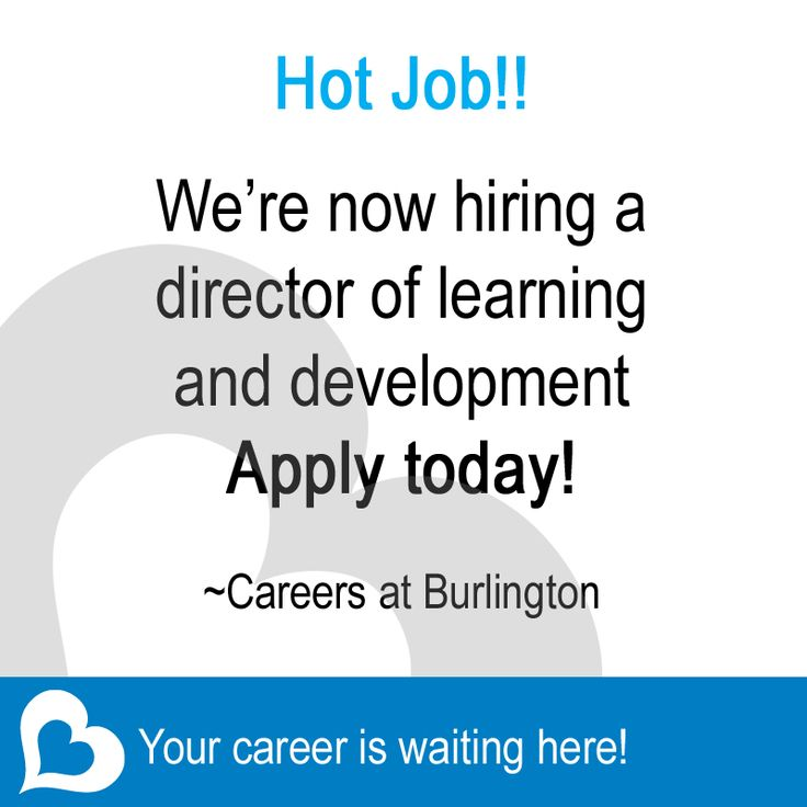 Hot job!! We're now hiring a director of learning and development. Apply today! Your career is waiting here: http://bit.ly/1qlKcWL  ~Careers at Burlington