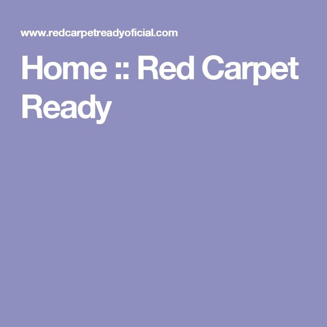 Home :: Red Carpet Ready